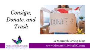 Consign, Donate, and Trash