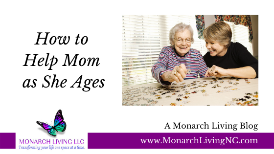 How to Help Mom as She Ages