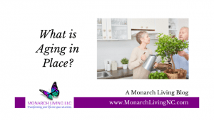What is Aging in Place?